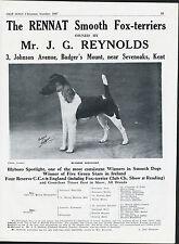 SMOOTH FOX TERRIER OLD VINTAGE DOG BREED ADVERT KENNEL PAGE 1947 RENNAT KENNEL