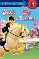 Step into Reading Ser.: I Can Be a Horse Rider (Barbie) by Mary Man-Kong...