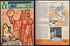 MESSAGGERO DEI RAGAZZI 10 DEL 1964 RE MIDA DALLE ORECCHIE D'ASINO ECC...