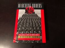 Marching Orders   The Untold Story of World War II by Bruce Lee (1995 b194efb78