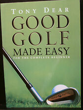 GOLF BOOK, GOOD GOLF MADE EASY, DEAR, FOR THE COMPLETE BIGINNER