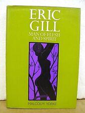 Eric Gill Man of Flesh & Spirit by Malcolm Yorke 1982 HB/DJ
