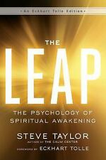 An Eckhart Tolle Edition: The Leap : The Psychology of Spiritual Awakening by...