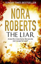 The Liar by Nora Roberts (Hardback, 2015)