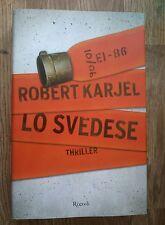 Lo Svedese Thriller Robert Karjel Rizzoli