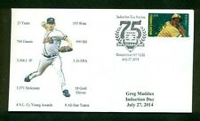 Greg Maddux 2014  Baseball Hall of Fame Induction Cachet-Atlanta Braves