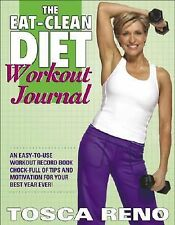 NEW - The Eat-Clean Diet Workout Journal by Reno, Tosca