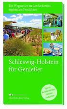 Schleswig-Holstein ... für Genießer | Taschenbuch | Deutsch | 2018