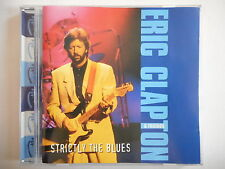 ERIC CLAPTON (REMASTERED) : STRICTLY THE BLUES - CD ALBUM