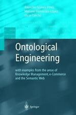 Ontological Engineering: With Examples from the Areas of Knowledge Management, E