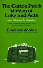 NEW - Cotton Patch Version of Luke and Acts: Jesus' Doings and the Happenings
