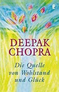 Die Quelle von Wohlstand und Glück von Chopra, Deepak   Buch   Zustand gut