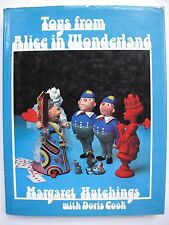 TOYS FROM ALICE IN WONDERLAND Designed by MARGARET HUTCHINGS & DORIS COOK