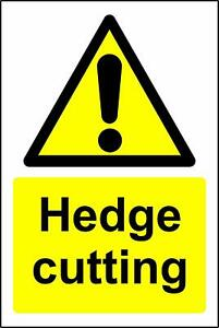 Hedge cutting safety metal park safety sign