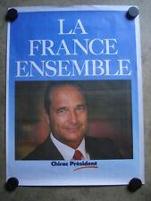 Affiche campagne présidentielle 1988 jacques Chirac LA FRANCE ENSEMBLE