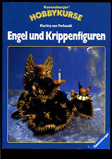 Ravensburger Hobbykurse---Engel und Krippenfiguren--Maritta von Perbandt--