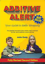 Additive Alert: Your Guide to Safer Shopping by Julie Eady (Paperback, 2006)