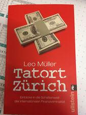 Tatort Zürich von Leo Müller (2007, Taschenbuch)