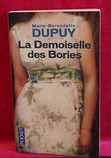 La Demoiselle des Bories - Marie-Bernadette DUPUY