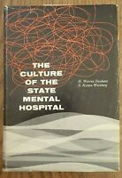 Culture of the State Mental Hospital by Dunham & Weinberg - 1960 Hardcover/DJ