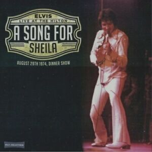 ELVIS PRESLEY A song for Sheila Live at the Hilton 1974 Rock'n'roll Rare New CD