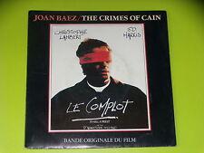 45 tours SP - B.O.F - LE COMPLOT - JOAN BAEZ - THE CRIMES OF CAIN - 1988