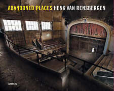 USED (VG) Abandoned Places (English and Dutch Edition) by Van Henk Rensbergen