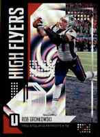 2018 UNPARALLELED HIGH FLYERS WHIRL ROB GRONKOWSKI 16/100 NEW ENGLAND PATRIOTS