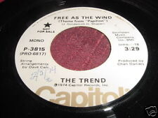 THE TREND - FREE AS THE WIND THEME FROM PAPILLON - 45