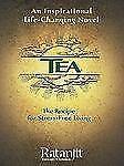 TEA: The Recipe for Stress-Free Living, Ratanjit S. Sondhe, Very Good Books