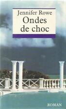JENNIFER ROWE ONDES DE CHOC