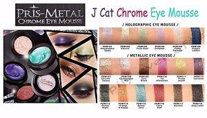 J Cat PRIS-METAL CHROME EYE MOUSSE - Metallic Eye Shadow Colors *Authentic*