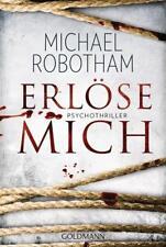 Michael Robotham: Erlöse mich / Joe O'Loughlin & Vincent Ruiz Bd.9