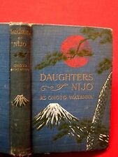 1904 1ST. DAUGHTERS OF NIJO / ROMANCE OF JAPAN / ONOTO WATANNA