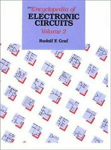 The Encyclopedia of Electronic Circuits by William Sheets; Rudolf F. Graf