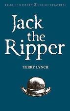 Jack the Ripper: The Whitechapel Murderer (Tales of Mystery & The Supernatural),