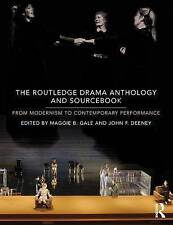 The Routledge Drama Anthology and Sourcebook: From Modernism to Contemporary Pe