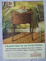 1970 Magazine Advertisement Page For Hallmark Sewing Machine Cabinets Vintage Ad