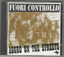 FUORI CONTROLLO - aggro on the streets CD