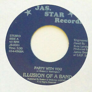 """ILLUSION OF A BAND Party With You BOOGIE Funk 7"""" HEAR JAS-STAR"""