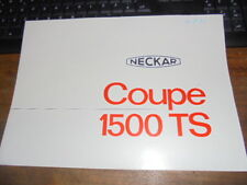 Prospekt Sales Brochure Fiat Neckar Coupé 1500 TS Auto Car Fahrzeug Wagen PKW