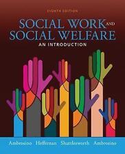Empowerment Series: Social Work and Social Welfare by Joseph Heffernan, Robert A