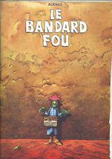 RARE LES HUMANOÏDES ASSOCIÉS 1974 + MOËBIUS : LE BANDARD FOU