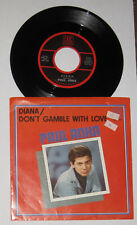 """Paul Anka - reissue 45 with PS - """"Diana"""" / """"Don't Gamble With Love"""" -  NM/VG+"""