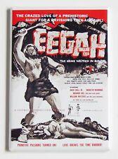 Eegah FRIDGE MAGNET (2.5 x 3.5 inches) movie poster caveman