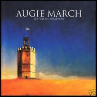 AUGIE MARCH - WATCH ME DISAPPEAR ~ AUSSIE ROCK CD *NEW*