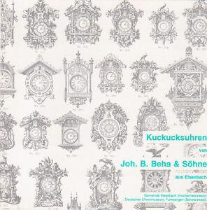 Ausstellungskatalog Kuckucksuhren Johann Baptist Beha und Söhne Eisenbach