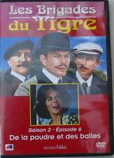 DVD LES BRIGADES DU TIGRE - DE LA POUDRE ET DES BALLES - SAISON 2 - EPISODE 6
