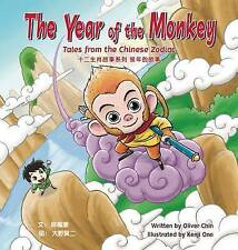 The Year of the Monkey: Tales from the Chinese Zodiac by Chin, Oliver -Hcover