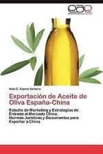 USED (LN) Exportación de Aceite de Oliva España-China: Estudio de Marketing y